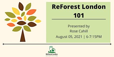 ReForest London 101 tickets