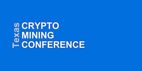 Texas Crypto Mining Conference tickets