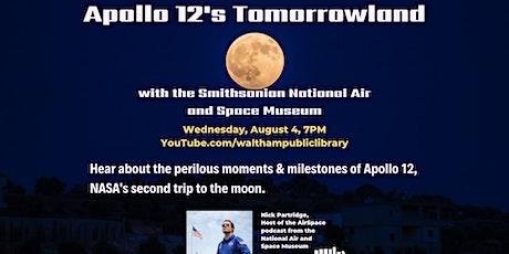 Apollo 12's Tomorrowland tickets