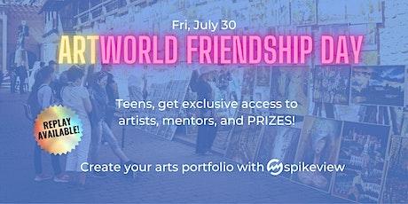 ArtWorld Friendship Day | Visual Arts for Teens tickets