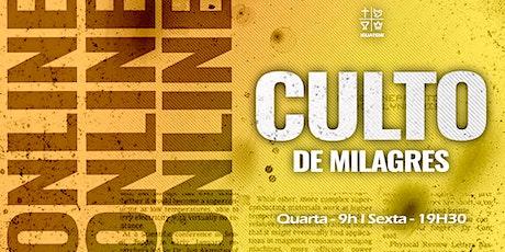 CULTO DE MILAGRES IEQ IGUATEMI - CULTO  SEX -  30/07 - 20H00 ingressos