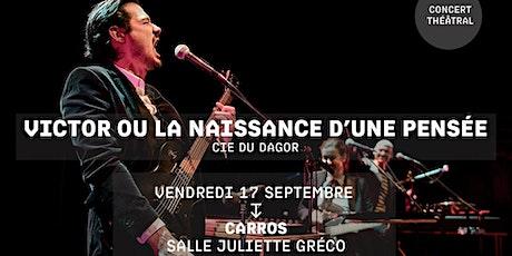 VICTOR OU LA NAISSANCE D'UNE PENSÉE - Cie du Dagor - Festival Jacques a dit billets