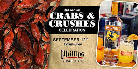 Crabs & Crushes Celebration - 3rd Annual tickets