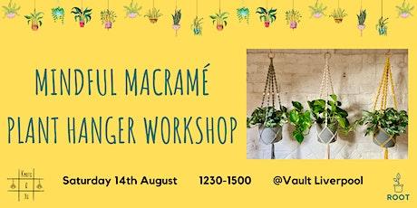 Mindful Macramé Plant Hanger Workshop tickets