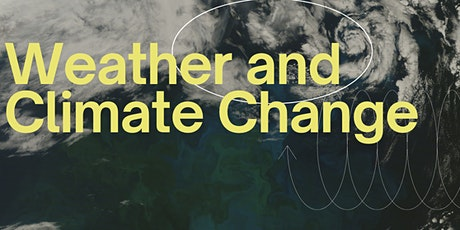 Weather and Climate Change tickets