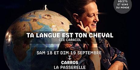 TA LANGUE EST TON CHEVAL - Cie Caracol - Festival Jacques a dit biglietti