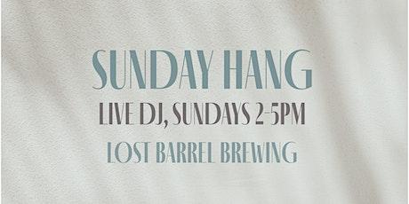 SUNDAY HANG @ Lost Barrel Brewing tickets