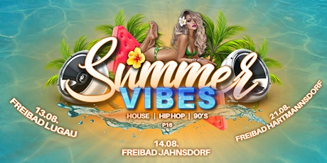 Summer Vibes - Freibad Lugau Tickets