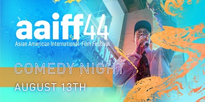 AAIFF 44: Comedy Night Out