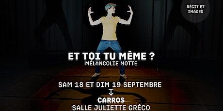 ET TOI TU MÊME ? - Mélancolie Motte - Festival Jacques a dit biglietti
