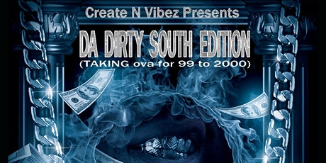 Da Dirty South Edition tickets