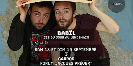 BABÏL - Cie du jour au lendemain - Festival Jacques a dit biglietti