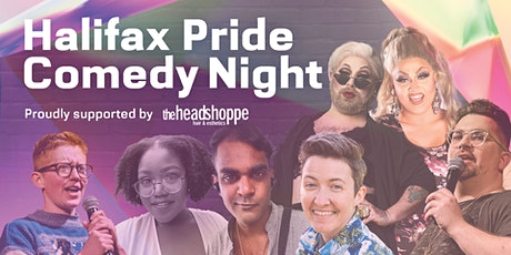 Halifax Pride Comedy Show + After Hour (19+ ZONE) tickets