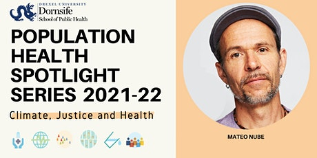 Copy of Population Health Spotlight Series ft. Mateo Nube tickets