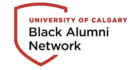 Black Alumni Network UCalgary Meet and Greet ( new date) tickets