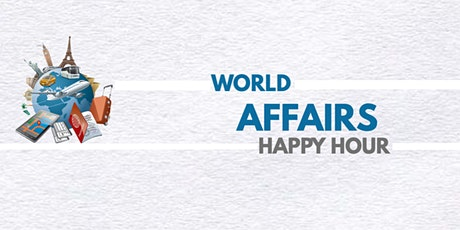 World Affairs Happy Hour at Riverside Miami! tickets