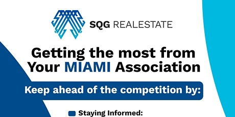 Getting the most from Your MIAMI Association tickets