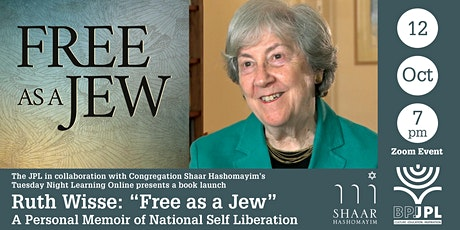 """Ruth Wisse: """"Free as a Jew"""" – A Personal Memoir of National Self Liberation tickets"""