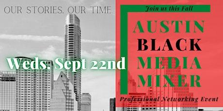 Austin Black Media Mixer tickets