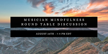 Musician Mindfulness Round Table Tickets