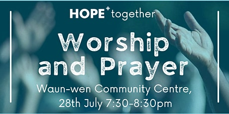 Hope Together Worship and Prayer tickets