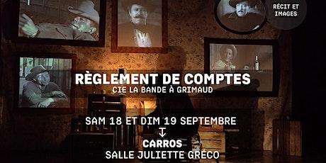 RÈGLEMENT DE COMPTES - Cie La Bande à Grimaud - Festival jacques a dit biglietti
