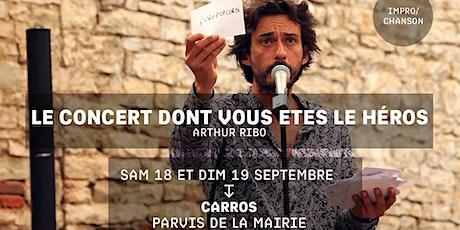 LE CONCERT DONT VOUS ÊTES L'AUTEUR - Arthur Ribo - Festival Jacques a dit billets