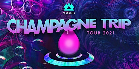 The Champagne Trip Tour feat. Champagne Drip tickets