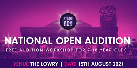Free Stagebox Nationwide Audition Workshop at The Lowry Manchester tickets