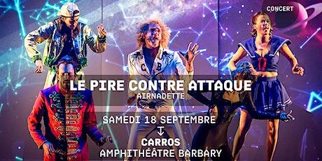 LE PIRE CONTRE ATTAQUE - AIRNADETTE / FIESTA PARTIE 1 - Jacques a dit billets