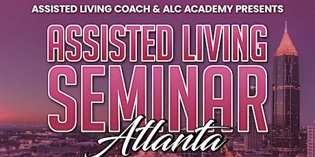 Assisted Living Seminar- Atlanta tickets