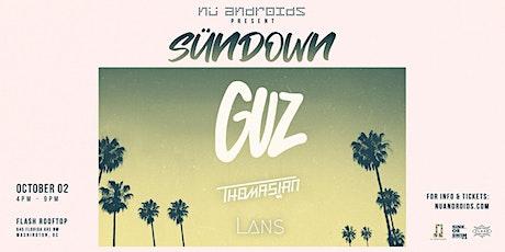 Nü Androids Presents SünDown: Guz (21+) tickets