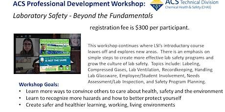 Lab Safety -Beyond the Fundamentals tickets