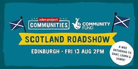 Scotland Roadshow - Edinburgh! tickets