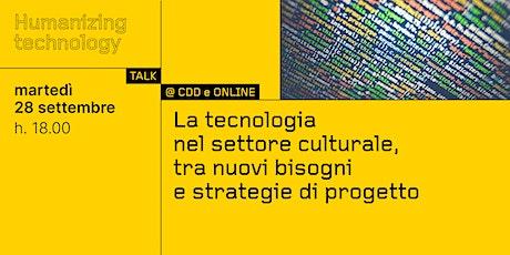 La tecnologia nel settore culturale, tra nuovi bisogni e strategie di proge biglietti