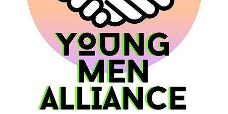 FREE Weekly Young Men Alliance Mentoring Group Meeting (Ages 13-18) tickets