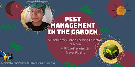 Black Families Urban Farming Collective teach-in: Pest Management tickets