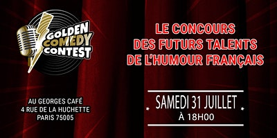 GOLDEN COMEDY CONTEST : La Battle de lHumour !