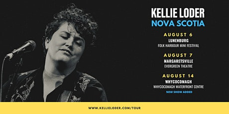 Kellie Loder Live at Whycocomagh Waterfront Centre tickets