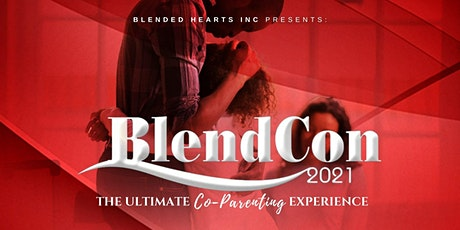 BlendCon 2021 - The Ultimate Co-Parenting Experience tickets