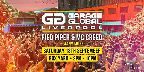 Garage Global Outdoor Summer UK Garage Festival ft. DJ Pied Piper + MC Cree tickets