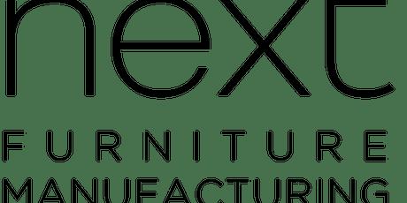 Next Furniture Manufacturing Employment Open Day. tickets