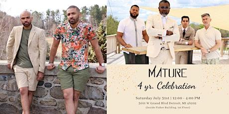 Mature 4 Year Celebration tickets