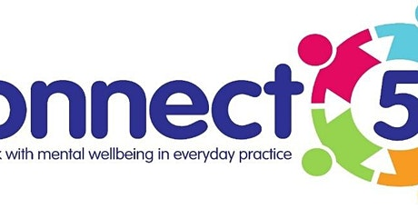 Connect 5 Mental Wellbeing Training  ONLINE August tickets
