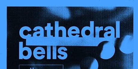 Cathedral Bells tickets