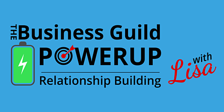 PowerUp Relationship Building on Thursday (virtual) - 8/5 tickets