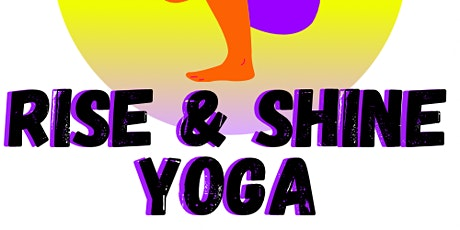 FREE Weekly Online Rise & Shine Yoga (Ages 13-18) tickets