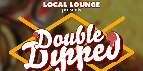 Double Dipped Brunch @ Local Lounge tickets