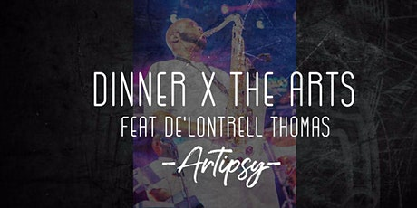 Dinner x The Arts: Feat De'Lontrell Thomas tickets