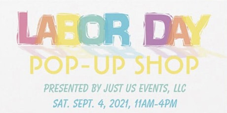 Labor Day PopUp Shop tickets
